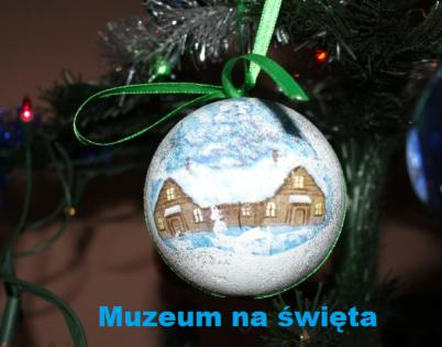"""""""Muzeum na Święta"""""""