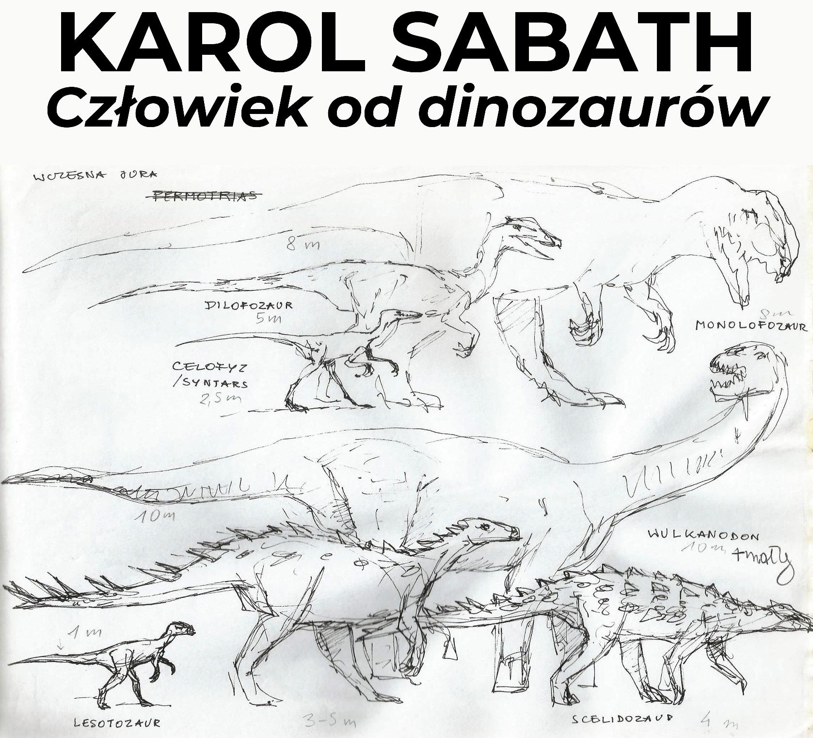 """12 lipca 2019 r. – wernisaż wystawy """"KAROL SABATH – człowiek od dinozaurów"""""""